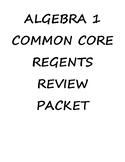 Algebra 1 Complete Regents Review Packet (Notes & Practice