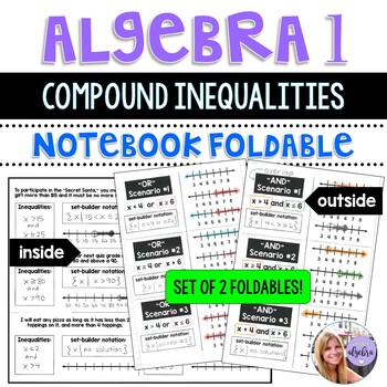 Algebra 1 - Compound Inequalities Foldables for AND and OR - 2 foldables!