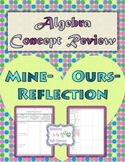 Algebra 1 Concept Review (Mine-Ours-Reflection)
