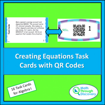 Algebra 1:  Creating Equations Task Cards with QR Codes