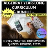 Algebra 1 Curriculum Bundle Entire Year Editable U1-7