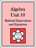 Algebra 1 Curriculum - Unit 10: Rational Expressions & Equations