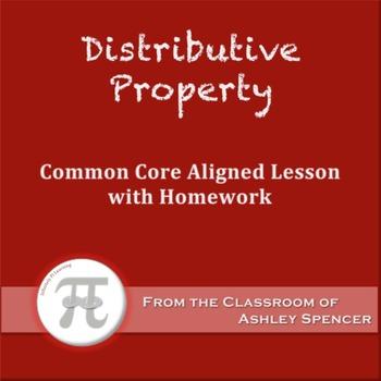 Distributive Property (Lesson Plan with Homework)