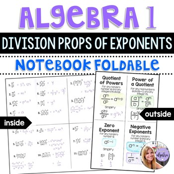 Algebra 1 - Division Properties of Exponents - Foldable