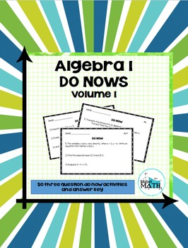 Algebra 1 Do Nows: Volume 1