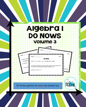 Algebra 1 Do Nows: Volume 3