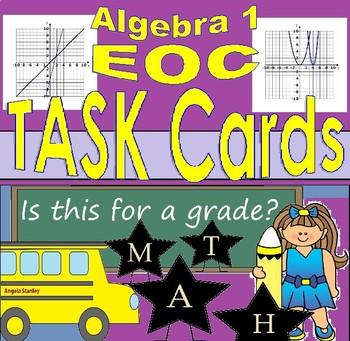 Algebra 1 EOC Category 3 Task Cards