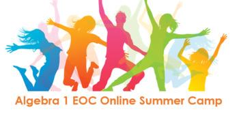 Algebra 1 EOC Online Summer Camp