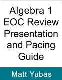 Algebra 1 EOC Review Presentation and Pacing Guide