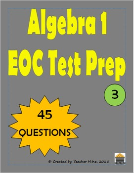 Algebra 1 EOC Test Prep Compilation 3 (45 Questions)
