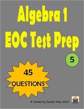 Algebra 1 EOC Test Prep Compilation 5 (45 Questions)