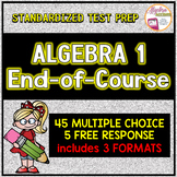 Algebra 1 End of Course Standardized Test Prep