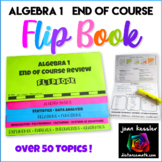 Algebra 1 End of Course  or  Algebra 2 Review  Flip Book plus STAAR version