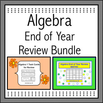Algebra 1 End of Year Review Bundle