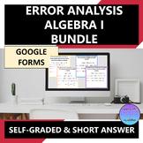 Algebra 1 Error Analysis Bundle Google Forms Distance Learning