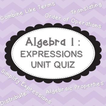 Algebra 1: Expressions Unit Quiz