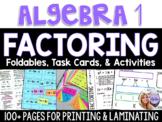 Algebra 1 - Factoring Bundle - Foldables, FlipBooks, Task Cards, Puzzles
