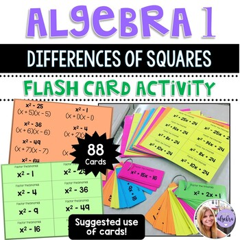 Algebra 1 - Factoring Differences of Squares - 88 Flash Cards (and growing!)