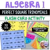 Algebra 1 - Factoring Perfect Square Trinomial Flash Cards - Set of 72
