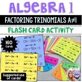 Algebra 1 - Factoring Trinomials ax^2 + bx + c Flash Task Cards - Set of 160
