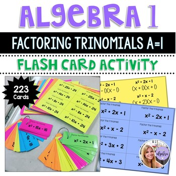 Algebra 1 - Factoring Trinomials x^2 + bx + c Flash Cards -HUGE Set of 223 Cards