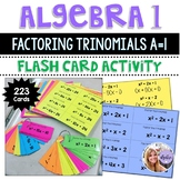 Algebra 1 - Factoring Trinomials x^2 + bx + c -->  223 Flash Cards
