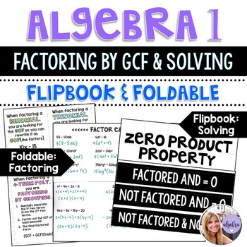 Algebra 1 - Factoring Using the Distributive Property & Finding Zeroes Foldables