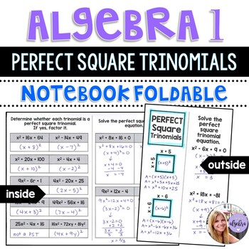 Algebra 1 - Factoring and Solving Perfect Square Trinomials Foldable