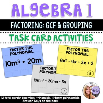 Algebra 1 - Factoring by Using the Distributive Property  - 12 Task Cards
