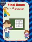 Algebra 1 Final Exam: 1st Semester Final Exam