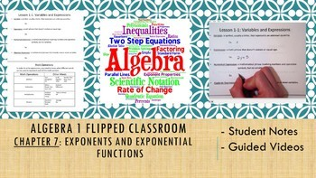 Algebra 1 Flipped Classroom - Chapter 7: Exponents and Exponential Functions