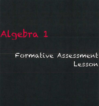 Algebra 1 - Formative Assessment Lesson