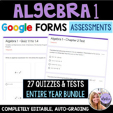 Algebra 1 Google Forms - Editable Assessments for the Enti