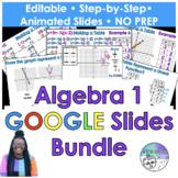Algebra 1 Google Slides Bundle