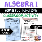 Algebra 1 - Graphing Square Root / Radical Functions - Task Cards