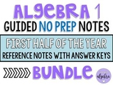 Algebra 1 - Guided Reference NO PREP Notes - 1st Half of the Year BUNDLE