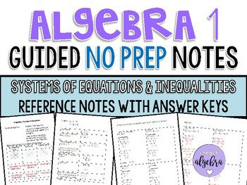 Algebra 1 - Guided Reference NO PREP Notes - Systems of Equations & Inequalities