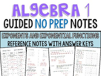 Algebra 1 - Guided Reference NO PREP Notes - Exponents and Exponential Functions