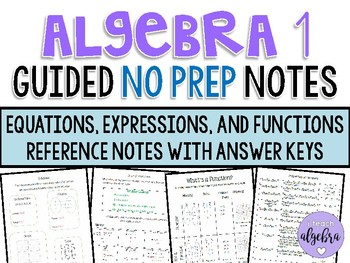 Algebra 1 - Guided Reference NO PREP Notes - Expressions, Equations, & Functions