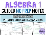 Algebra 1 - Guided Reference NO PREP Notes - Linear Equations