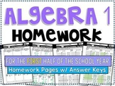 Algebra 1 - Homework /Practice Problems Bundle - First Half of the School Year