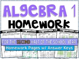 Algebra 1 - Homework / Practice Problems Bundle - Second Half of the School Year