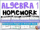 Algebra 1 - Homework /Practice/Review Problems - Quadratic Expressions Equations