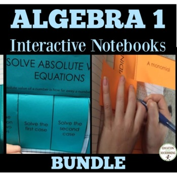 Algebra 1 Interactive Notebook Foldables Teacher Resource Bundle (SAVE 25%+)