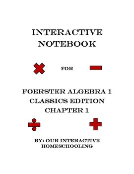 Algebra 1 Interactive Notebook for Foerster Classical Edition: Chapter 1