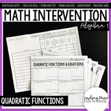 Quadratic Functions Unit Algebra 1 Intervention Program