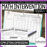 Algebra 1 Intervention Program : Simplifying Expressions Unit
