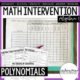 Algebra 1 Intervention Program : Simplifying and Factoring Polynomials Unit