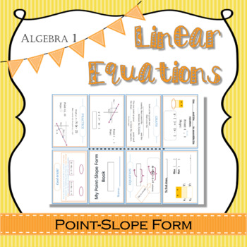 Algebra 1 Linear Equations: Point-slope form interactive notes template