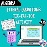 Algebra 1: Literal Equation Practice TIC TAC TOE A.12E Pap